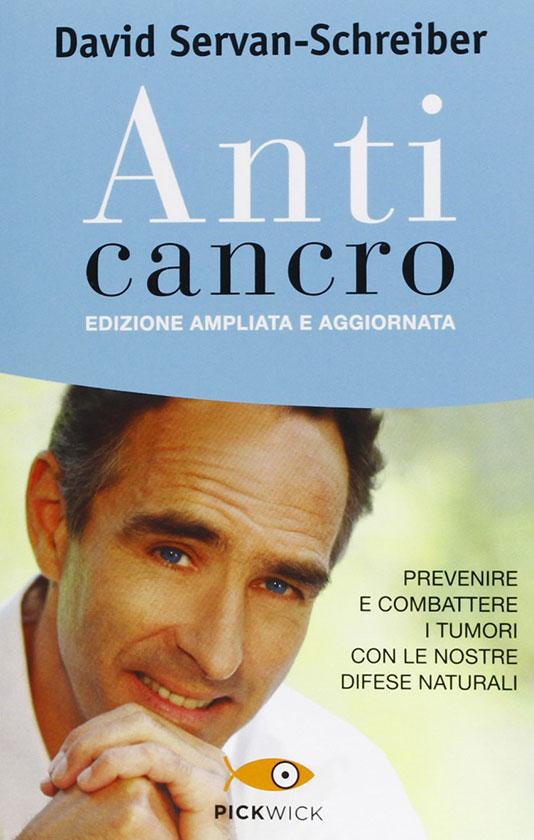 Libro consigliato: Anti cancro di Servan-Schreiber