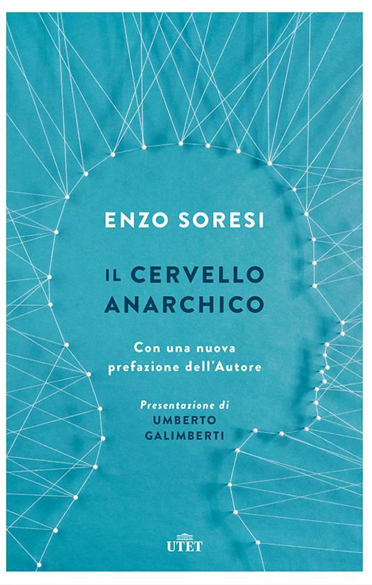 Libro consigliato: Il cervello anarchico di Enzo Soresi