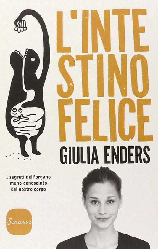 Libro consigliato: L'intestino felice di Giulia Enders