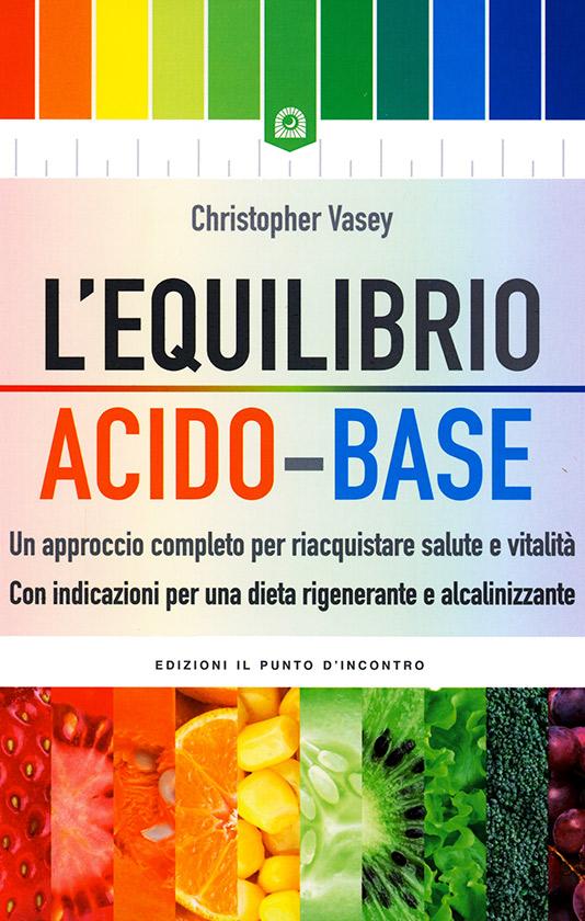 Libro consigliato: L'equilibrio acido-base di Christopher Vasey