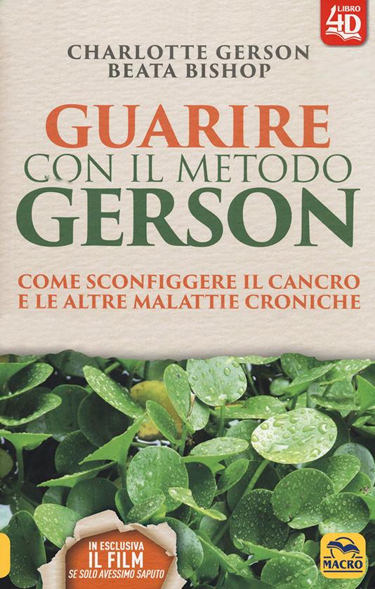 Libro consigliato: Guarire con il metodo Gerson di Charlotte Gerson e Beata Bishop