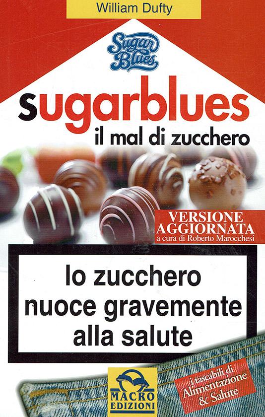 Libro consigliato: Sugar Blues - Il Mal di Zucchero di William Dufty