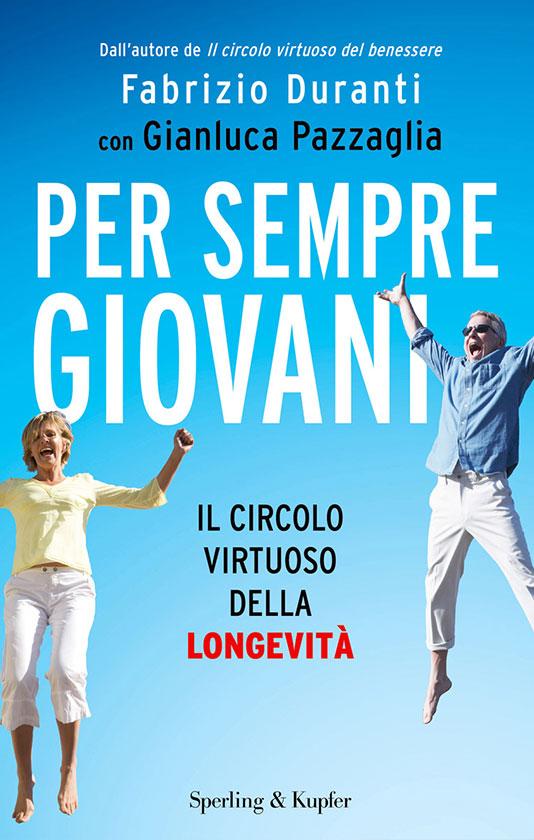 Libro consigliato: Per sempre giovani di Fabrizio Duranti